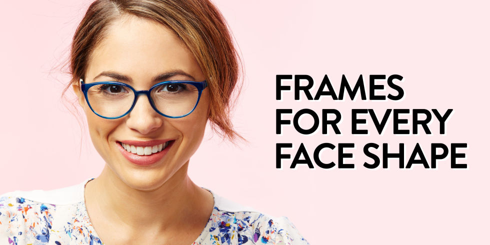 tips for finding glasses frames for every face shape